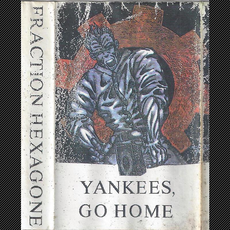 "K7 démo ""Yankees go home"" sortie en janvier 1995"