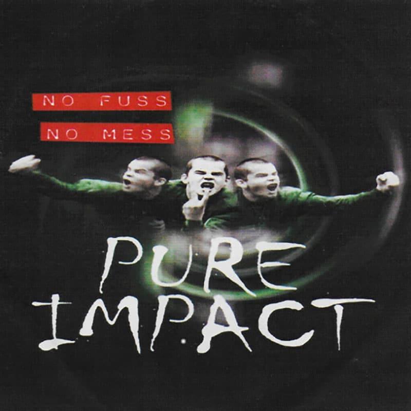 """Pure Impact """"No fuss, no mess"""""""