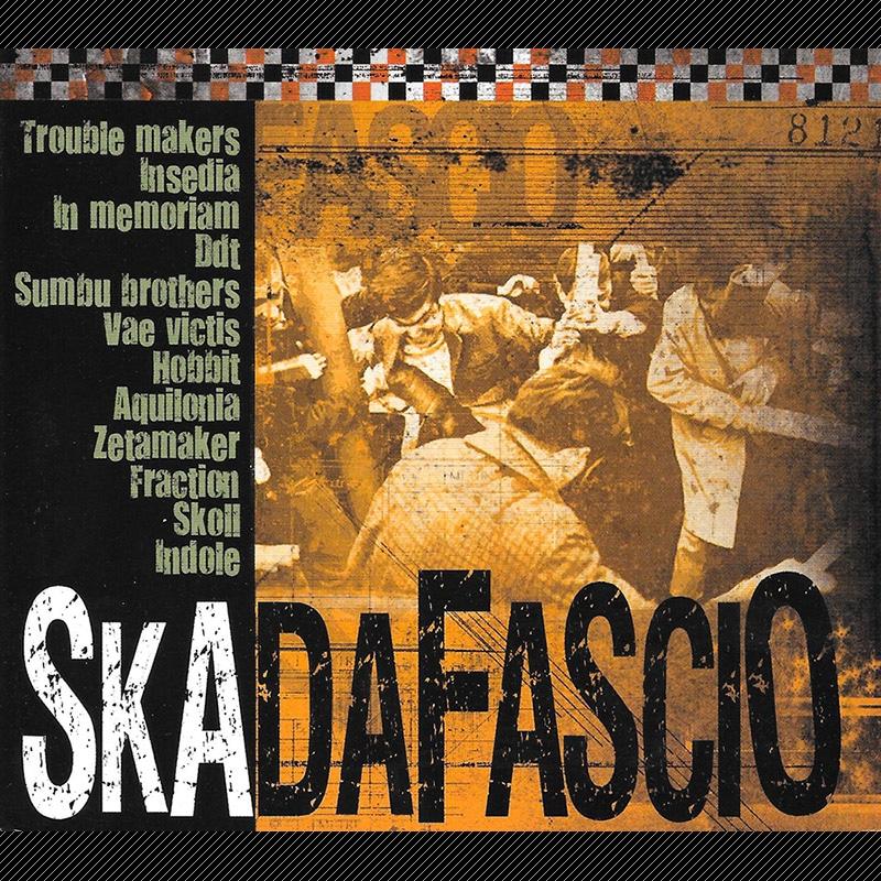 """Compilation européenne """"Skadafascio"""" sortie en  2007"""