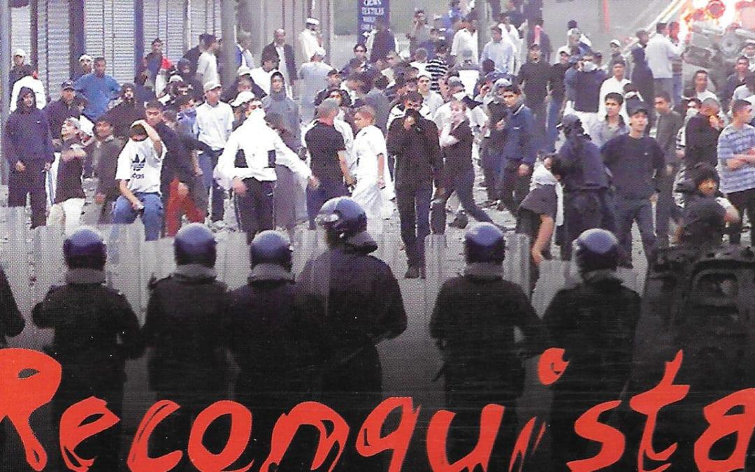 2001 : Fraction « Reconquista »