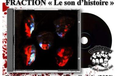 Réédition-collector de FRACTION «Le son d'histoire» – édition limitée
