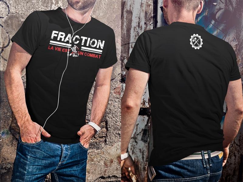 Fraction sort un nouveau tee-shirt : «La vie est un combat !»