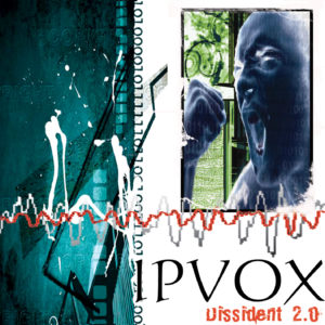 Dissident 2.0 (IPVox)
